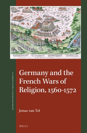 Boekomslag van Germany and the French Wars of Religion, 1560-1572