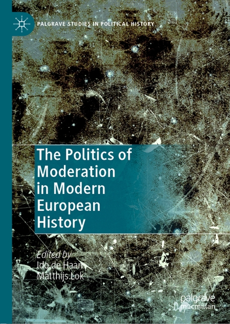 Boekomslag van The Politics of Moderation in Modern European History