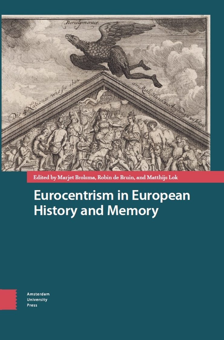 Book cover Eurocentrism in European history and memory